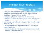 monitor your progress