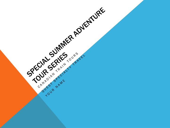 special summer adventure tour series n.