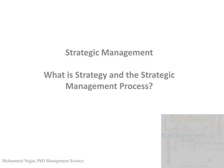 strategic management what is strategy and the strategic management process n.