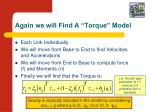 again we will find a torque model