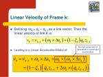 linear velocity of frame k