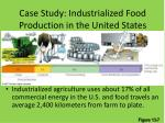 case study industrialized food production in the united states1