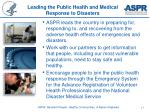 leading the public health and medical response to disasters
