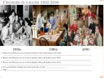 changes in values 1950 2000