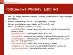 podstawowe widgety edittext