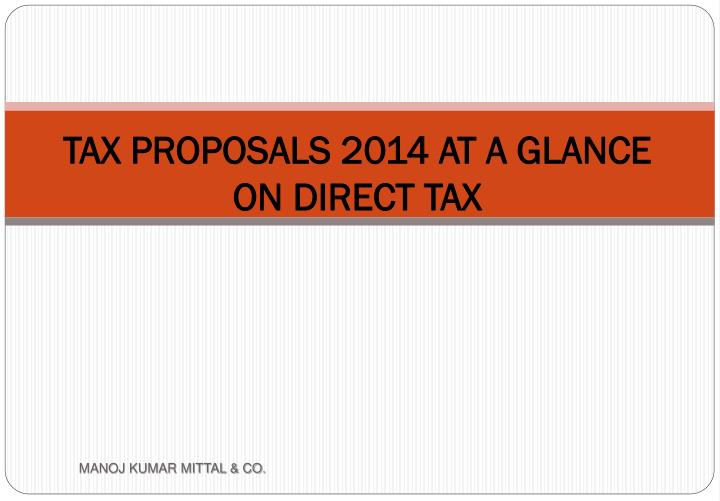 tax proposals 2014 at a glance on direct tax n.