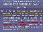 c digo fiscal de la federaci n16