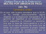 c digo fiscal de la federaci n17