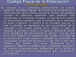 c digo fiscal de la federaci n2