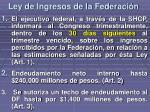 ley de ingresos de la federaci n