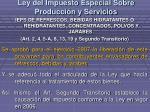 ley del impuesto especial sobre producci n y servicios1