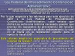 ley federal del procedimiento contencioso administrativo