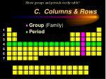 c columns rows