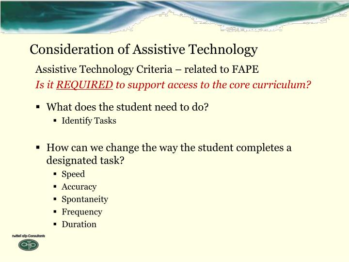 Consideration of Assistive Technology