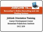 joblink is rensselaer s online recruiting and job posting system