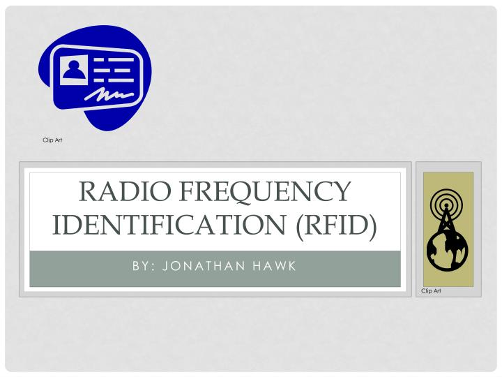 radio frequency identification rfid n.