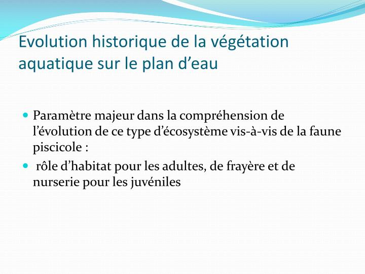 Evolution historique de la v g tation aquatique sur le plan d eau