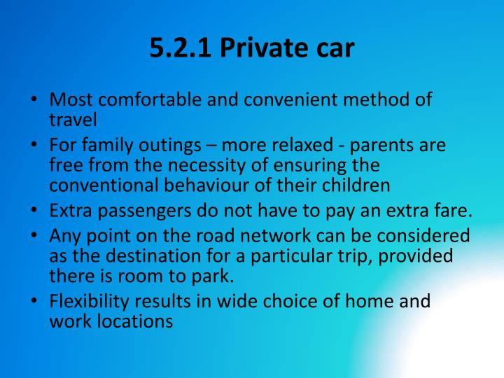 5.2.1 Private car
