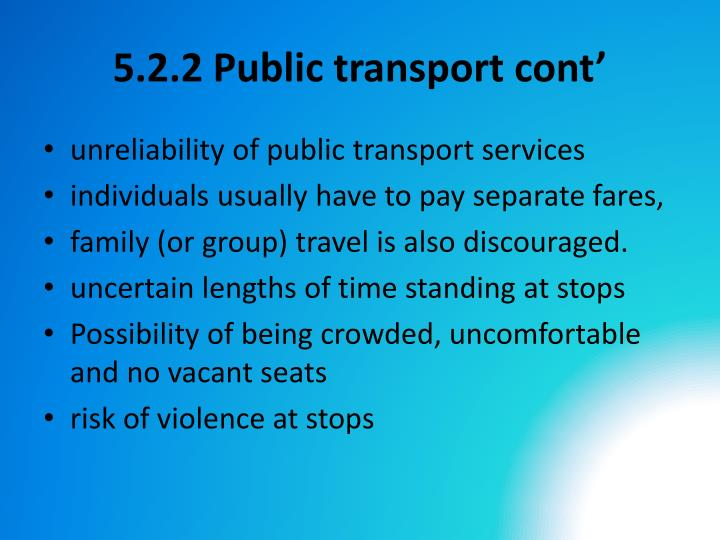 5.2.2 Public transport cont'