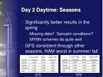 day 2 daytime seasons