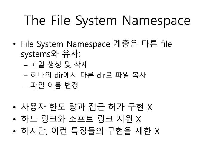 The File System Namespace