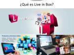 qu es live in box