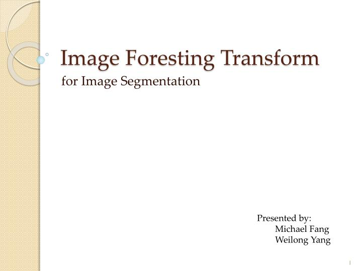image foresting transform n.