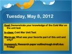 tuesday may 8 2012