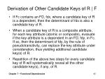 derivation of other candidate keys of r f