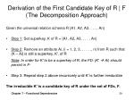 derivation of the first candidate key of r f the decomposition approach