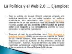 la pol tica y el web 2 0 ejemplos2