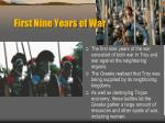 first nine years of war