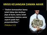 krisis keuangan zaman akhir3