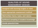 qualities of sound assessment design