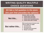writing quality multiple choice questions1