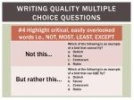 writing quality multiple choice questions3
