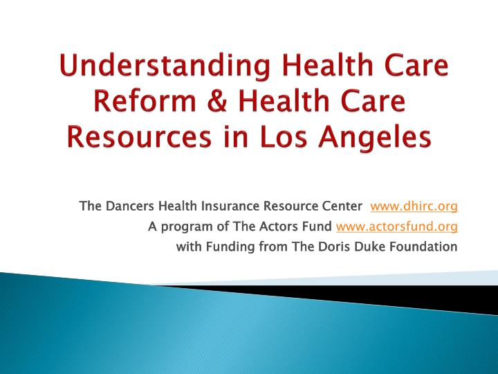 understanding health care reform health care resources in los angeles n.