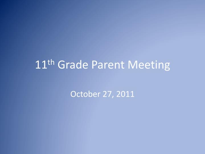 11 th grade parent meeting n.