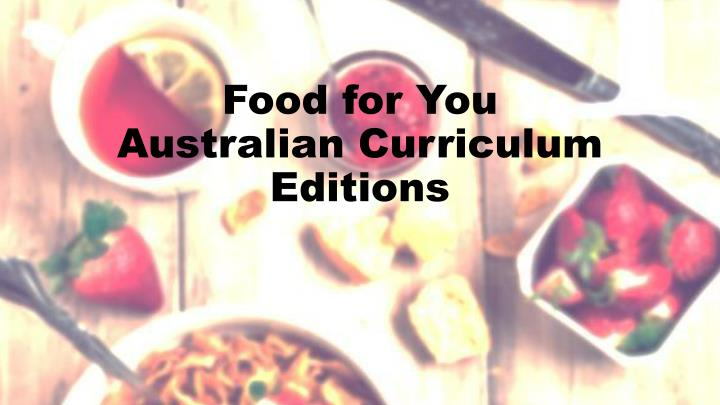 food for you australian curriculum editions n.
