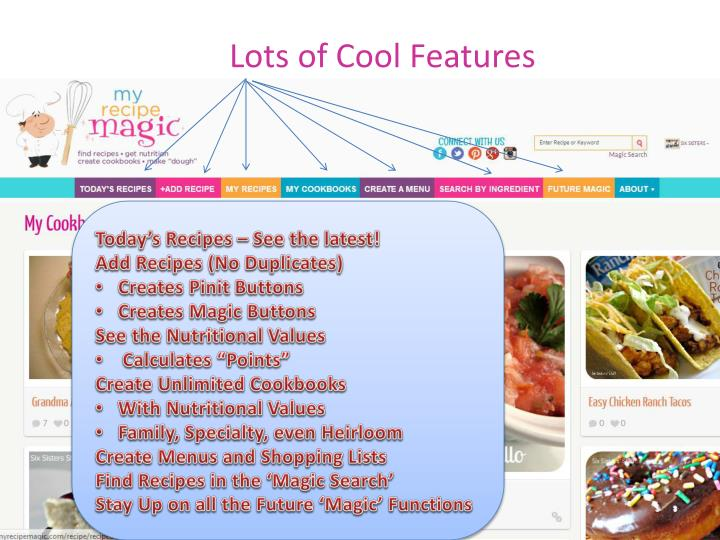Lots of Cool Features