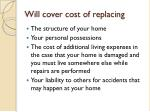 will cover cost of replacing