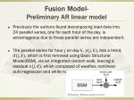 fusion model preliminary ar linear model