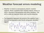 weather forecast errors modeling1