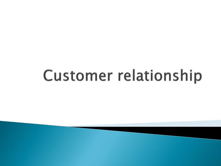 customer relationship n.