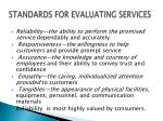 standards for evaluating services