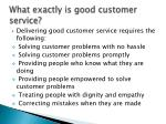 what exactly is good customer service