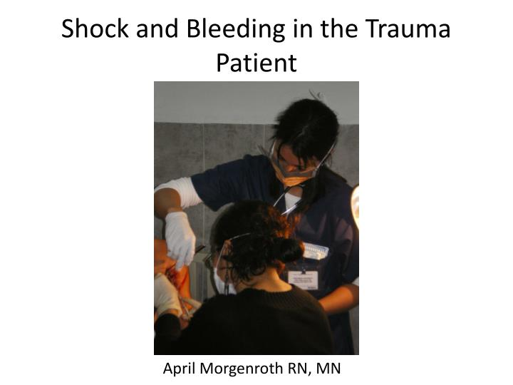 shock and bleeding in the trauma patient n.