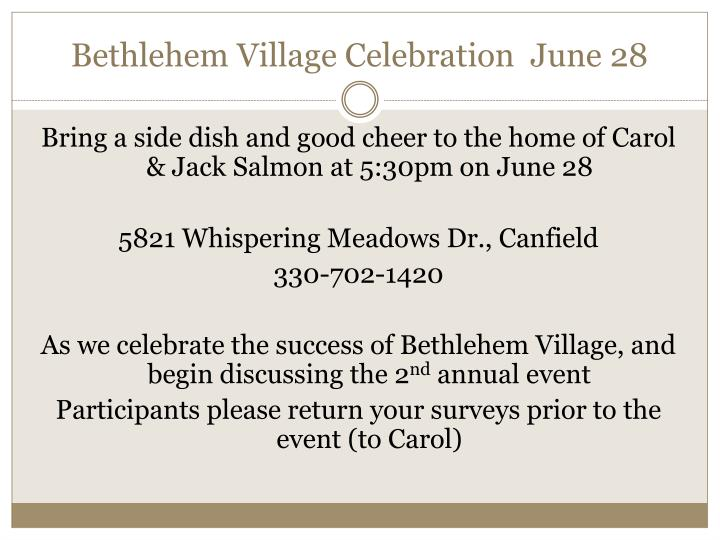 Bethlehem Village Celebration  June 28