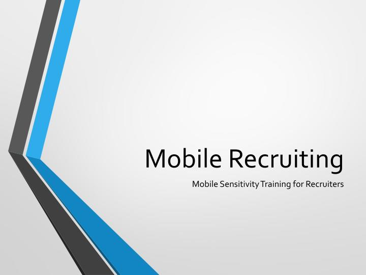 mobile recruiting n.