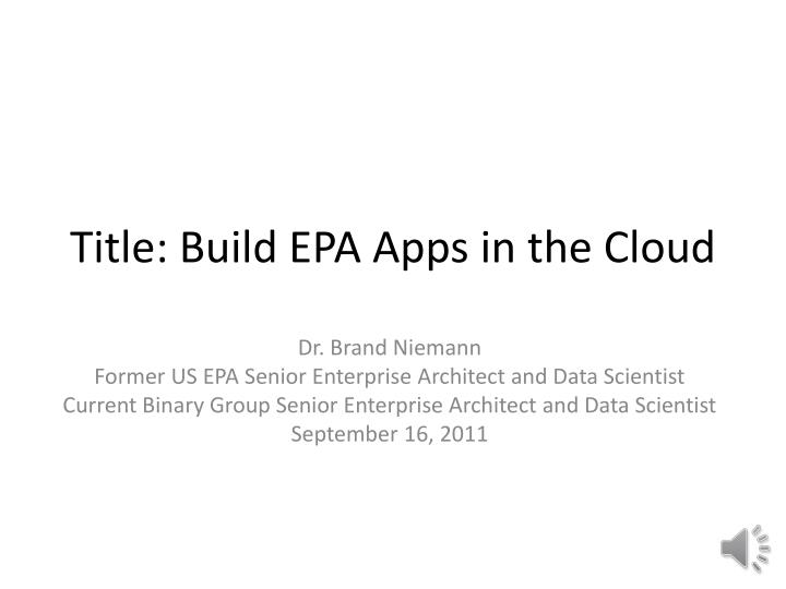 title build epa apps in the cloud n.